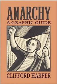 Anarchy: A graphic guide